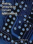 Analog Integrated Circuits Applications by J. Michael Jacob (1999, Paperback)