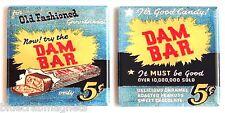 Dam Candy Bar FRIDGE MAGNET Set wrapper chocolate sign matchbook