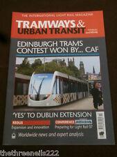 TRAMWAYS & URBAN TRANSIT # 839 - EDINBURGH TRAMS - NOV 2007