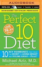 The Perfect 10 Diet by Michael Aziz (2014, MP3 CD, Unabridged)