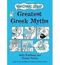 The Comic Strip Greatest Greek Myths,Turner, Tracey,New Book mon0000035655