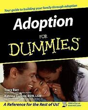 Adoption for Dummies® by Tracy Barr and Katrina Carlisle (2003, Paperback)
