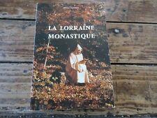 LORRAINE MONASTIQUE  AU MOYEN-ÂGE- PARISSE - 1981 CISTERCIEN PREMONTRE COUVENT