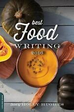 Best Food Writing 2016 (2016, Paperback)
