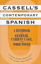 Cassell's Contemporary Spanish: A Handbook of Grammar, Current Usage,�and Word