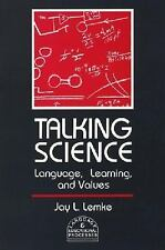 Talking Science: Language, Learning, and Values (Language and Educational Proce