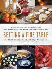 Setting a Fine Table: Historical Desserts and Drinks from the Officers'...