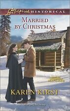 MARRIED BY CHRISTMAS, Smoky Mountain Matches, Book 5 of 8 Karen Kirst (2014, PB)