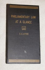 Parliamentary Law at a Glance by E.C. Utter (1949)
