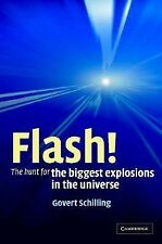 NEW - Flash!: The Hunt for the Biggest Explosions in the Universe