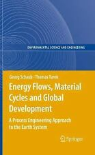 Energy Flows, Material Cycles and Global Development: A Process Engineering Ap..