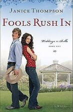Fools Rush In Weddings by Bella, Book 1