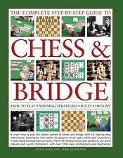 The Complete Step-By-Step Guide to Chess and Bridge : How to Play; Winning...