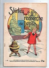 GIFFEY. Shirley à la recherche de Pépita. SPE 1941. Superbe état
