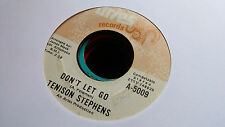 Tenison Stephens 45 Don't Let Go/Call Me Aries 5009 Funk Northern Soul