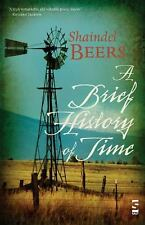 A Brief History of Time by Shaindel Beers (2008, Paperback)