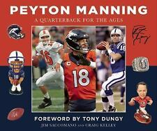 PEYTON MANNING: A QUARTERBACK for the AGES...BRAND-NEW OVERSIZED HC TRIBUTE BOOK