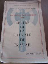 Jules Verger L'Association Professionnelle mixte, centre de la charte du travail