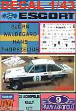 DECAL 1/43 FORD ESCORT RS 1800 MKII B.WALDEGARD ACROPOLIS R. 1977 (LIGHT) (01)