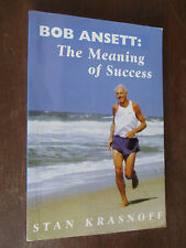 SIGNED by Bob Ansett: Meaning of Success by Stan Krasnoff PB GC 0646369385