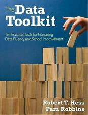 The Data Toolkit : Ten Tools for Supporting School Improvement by Robert T....