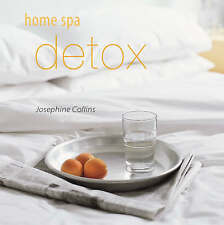Home Spa Detox by Josephine Collins (Hardback, 2005)