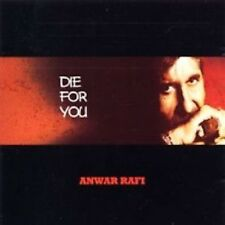 ANWAR RAFI - DIE FOR YOU - BRANDNEUE CD