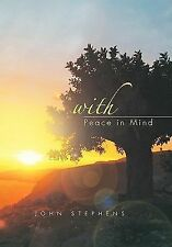 NEW - With Peace in Mind by Stephens, John