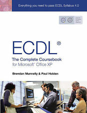 ECDL4: The Complete Coursebook for Microsoft Office XP: The Complete Coursebook