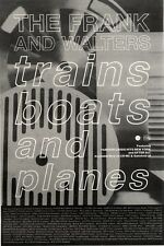 """1/5/93PGN15 FRANK & WALTERS : TRAINS BOATS AND PLANES ADVERT 10X7"""""""