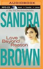 Love Beyond Reason by Sandra Brown (2014, MP3 CD, Unabridged)