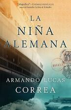 La nina alemana (The German Girl Spanish edition): Novela (Atria Espanol)