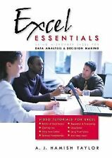 Excel Essentials: Using Microsoft Excel for Data Analysis and Decision Making w