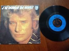 "Johnny Hallyday - J'ai Oublie De Vivre 7"" single (1977) (French Issue)"
