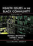 Health Issues In The Black Community (JOSSEY-BASS HEALTH SERIES)