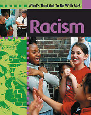 Racism (What's That Got to Do with Me?), Lishak, Antony, Good Condition Book, IS