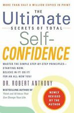The Ultimate Secrets of Total Self-Confidence (Revised), Robert Anthony, Accepta