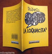 Plutarco La loquacità Millelire Stampa alternativa 1994 vendo libro ROBYEPIERRE