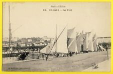 cpa 06 - CANNES (Alpes Maritimes) Le PORT Barques Voiles Latine