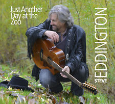 Steve Eddington - Just Another Day At The Zoo.. CD  2014 release NEW unopened