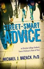 Street-Smart Advice to Christian College Students: From a Professor's Point of V