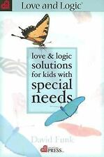 Love & Logic Solutions for Kids with Special Needs, David Funk, Acceptable Book