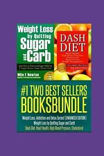 TWO BEST SELLERS BOOK BUNDLE: Weight Loss, Addiction and Detox...