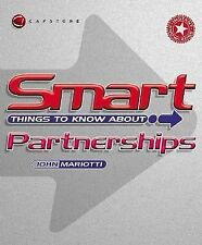 Smart Things to Know About Partnerships, Mariotti, John L., Very Good Book