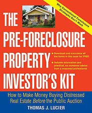 The Pre-Foreclosure Property Investor's Kit: How to Make Money Buying-ExLibrary