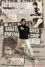 "Self Defence and Protection Awareness For Women: ""The Art of Self Beli-ExLibrary"