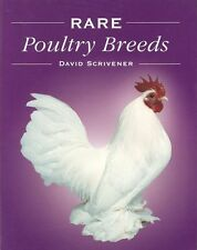 SCRIVENER DAVID POULTRY & CHICKENS BOOK RARE POULTRY BREEDS hardback NEW