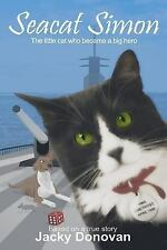 Animal Heroes (children's Version): Seacat Simon : The Little Cat Who Became...