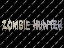 Zombie Hunter Metal Sign Apocalypse Bug Out Vehicle Rat Rod Decor Halloween USA