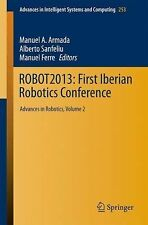 Advances in Intelligent Systems and Computing Ser.: ROBOT2013: First Iberian...